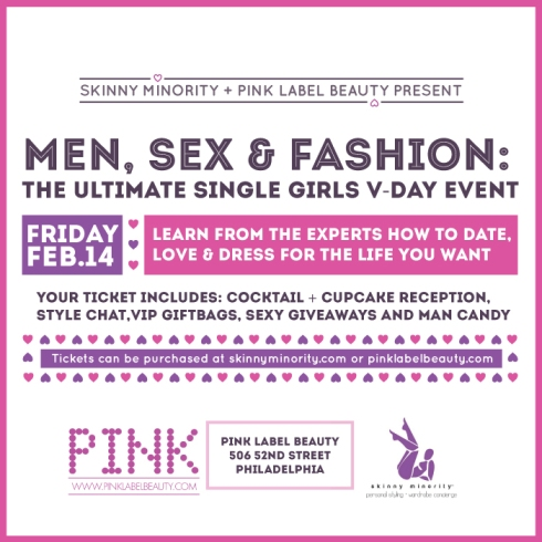 MEN, SEX, & FASHION: Our Single Girls V-Day Event